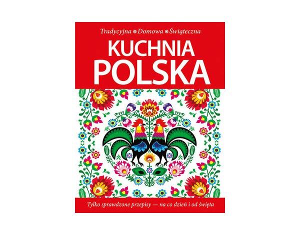Kuchnia Polska Tradycyjna Domowa świąteczna Kulinaria